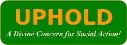 UPHOLD - A Divine Concern for Social Action